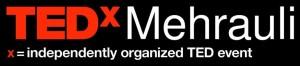 TEDxMehrauli, Delhi Edition